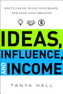 Ideas, Influence, and Income