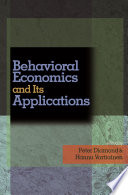 """""""Behavioral Economics and Its Applications"""" by Peter Diamond, Hannu Vartiainen"""