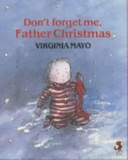 Don't Forget Me, Father Christmas