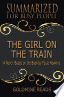 THE GIRL ON THE TRAIN - Summarized for Busy People