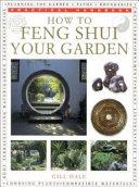 How to Feng Shui Your Garden