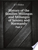 History of the families Millingas and Millanges of Saxony and Normandy