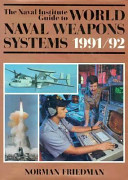 The Naval Institute Guide to World Naval Weapons Systems  1991 92