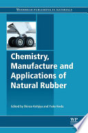 Chemistry  Manufacture and Applications of Natural Rubber Book