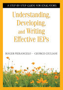 Understanding  Developing  and Writing Effective IEPs