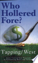 Who Hollered Fore? Lean:Controlling Processes