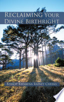 Reclaiming Your Divine Birthright