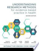 """Understanding Research Methods for Evidence-Based Practice in Health"" by Trisha M. Greenhalgh, John Bidewell, Jane Warland, Amanda Lambros, Elaine Crisp"
