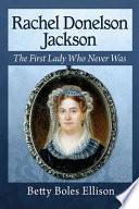 Rachel Donelson Jackson Book