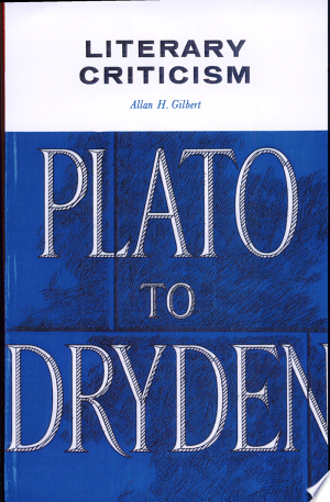Literary+Criticism%3A+Plato+to+DrydenThis anthology of literary criticism is no simple collection of fragments from great critics. It is, in a way, a documentary history of literary taste, or better, a documentary history of the taste of literary critics ... It contains material that is inaccessible in many university libraries and an index which ties together the various selections and gives the book a unity which most anthologies unfortunately lack ...