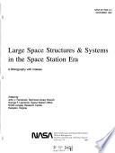 Large Space Structures   Systems in the Space Station Era Book
