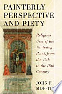 Painterly Perspective and Piety