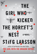 The Girl Who Kicked the Hornet s Nest Book PDF