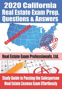 2020 California Real Estate Exam Prep Questions   Answers