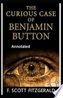 The Curious Case of Benjamin Button Annotated