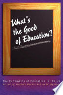 What's the Good of Education?