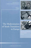 The Modernization of Youth Transitions in Europe Book PDF