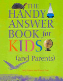 The Handy Answer Book for Kids