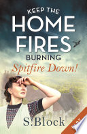 Keep the Home Fires Burning   Part One