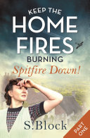 Keep the Home Fires Burning - Part One