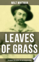 LEAVES OF GRASS  The Original 1855 Edition   The 1892 Death Bed Edition
