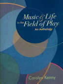 Music   Life in the Field of Play
