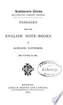 Passages from the English Note books of Nathaniel Hawthorne