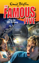 Famous Five  Five Go Off To Camp