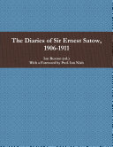 The Diaries of Sir Ernest Satow  1906 1911