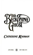 The Beckoning Ghost