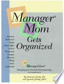 ManagerMom Gets Organized