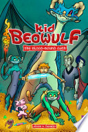 Kid Beowulf: The Blood-Bound Oath Alexis E. Fajardo Cover