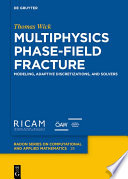Multiphysics Phase Field Fracture Book