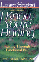 I Know You re Hurting
