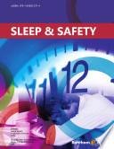 Sleep and Safety
