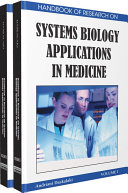 Handbook of Research on Systems Biology Applications in Medicine