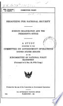 Organizing for National Security Science Organization and the President's Office