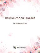How Much You Love Me [Pdf/ePub] eBook