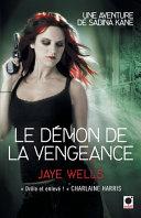 Le Démon de la Vengeance (Une Aventure de Sabina Kane 3) ebook