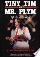 Tiny Tim and Mr. Plym
