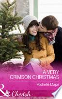 A Very Crimson Christmas  Mills   Boon Cherish   Crimson  Colorado  Book 2