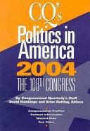Politics In America 2004 Paperback Edition Book PDF