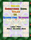 Hidden Christmas Song Titles on Geometric Design Adult Coloring Book