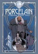 Porcelain: A Gothic Fairy Tale Book