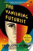The Vanishing Futurist