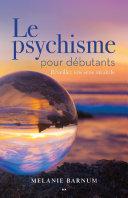 Pdf Le psychique pour débutants Telecharger