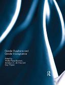 Gender Dysphoria and Gender Incongruence