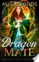 My Dragon Mate  Broken Souls 3