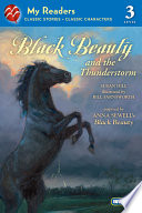 Black Beauty and the Thunderstorm (My Readers Level 3)