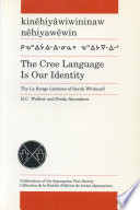 The Cree Language is Our Identity